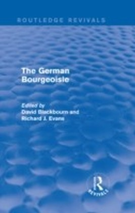 German Bourgeoisie (Routledge Revivals)