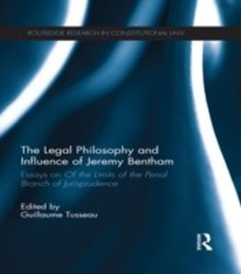 Legal Philosophy and Influence of Jeremy Bentham