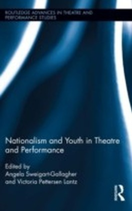 Nationalism and Youth in Theatre and Performance