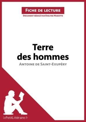Terre des hommes d'Antoine de Saint-Exupéry (Fiche de lecture)