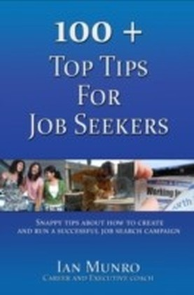 100 + Top Tips For Job Seekers