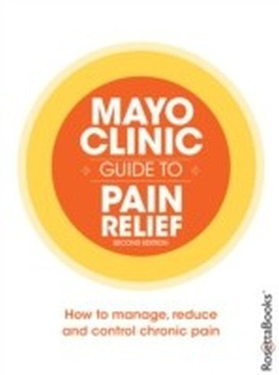Mayo Clinic Guide to Pain Relief