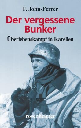 Der vergessene Bunker - Überlebenskampf in Karelien