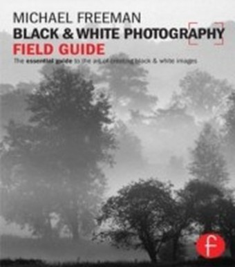 Black and White Photography Field Guide