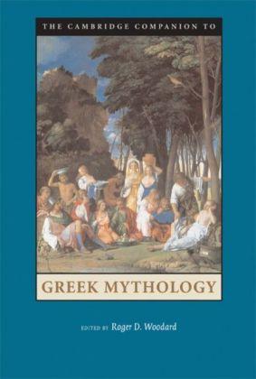 Cambridge Companion to Greek Mythology