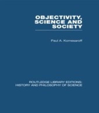 Objectivity, Science and Society