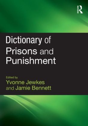 Dictionary of Prisons and Punishment