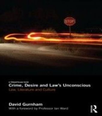 Crime, Desire and Law's Unconscious
