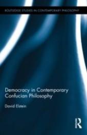 Democracy in Contemporary Confucian Philosophy