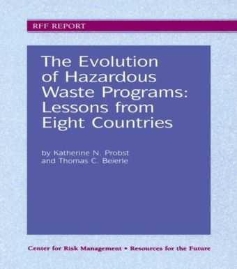 Evolution of Hazardous Waste Programs