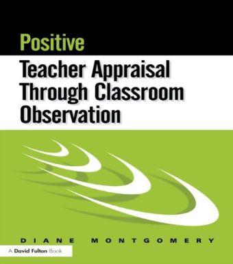 Positive Teacher Appraisal Through Classroom Observation