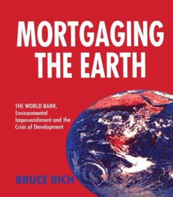 Mortgaging the Earth