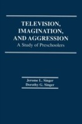 Television, Imagination, and Aggression