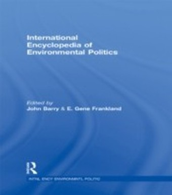 International Encyclopedia of Environmental Politics