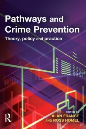 Pathways and Crime Prevention