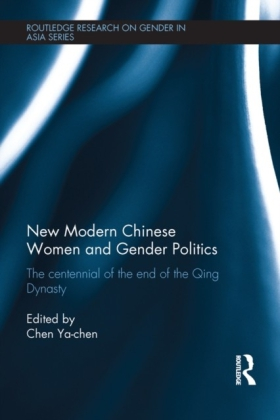 New Modern Chinese Women and Gender Politics