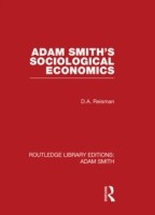 Adam Smith's Sociological Economics