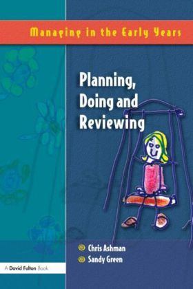 Planning, Doing and Reviewing
