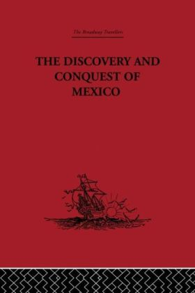 Discovery and Conquest of Mexico 1517-1521