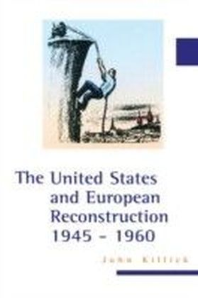 United States and European Reconstruction 1945-1960