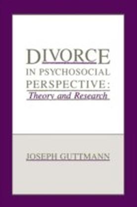 Divorce in Psychosocial Perspective