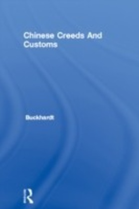 Chinese Creeds And Customs