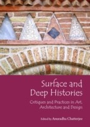 Surface and Deep Histories