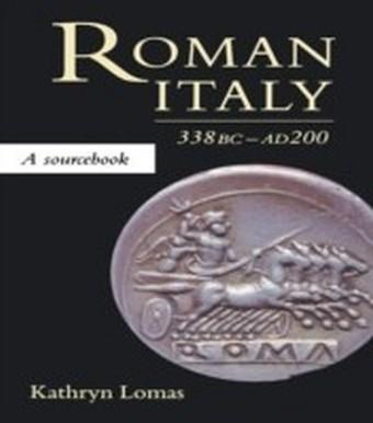 Roman Italy, 338 BC - AD 200