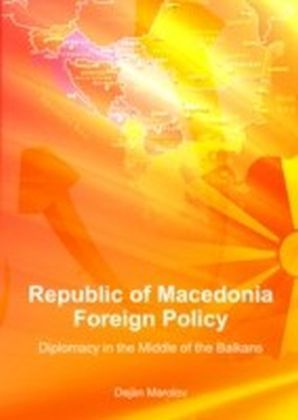 Republic of Macedonia Foreign Policy