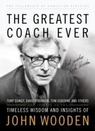 Greatest Coach Ever, The (The Heart of a Coach Series)