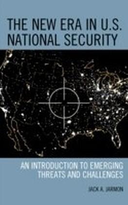 New Era in U.S. National Security