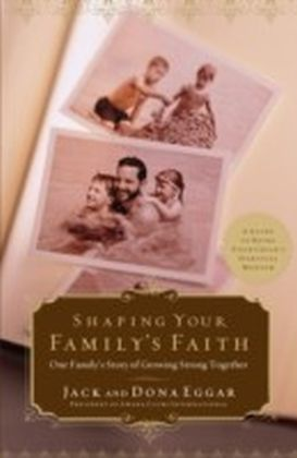 Shaping Your Family's Faith