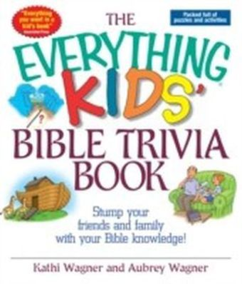 Everything Kids Bible Trivia Book