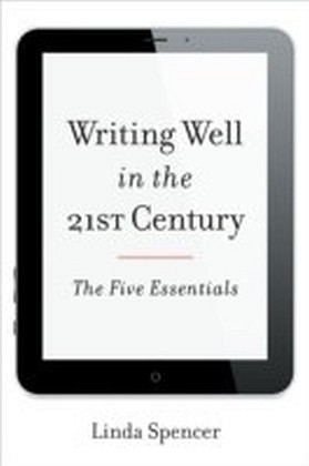 Writing Well in the 21st Century