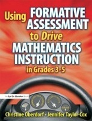 Using Formative Assessment to Drive Mathematics Instruction in Grades 3-5