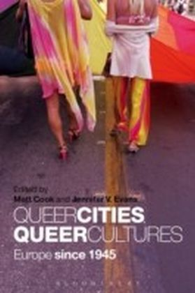 Queer Cities, Queer Cultures