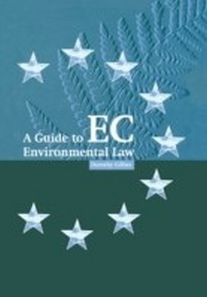 Guide to EC Environmental Law