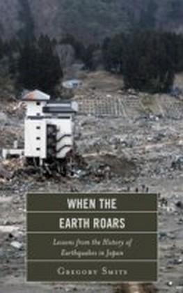 When the Earth Roars