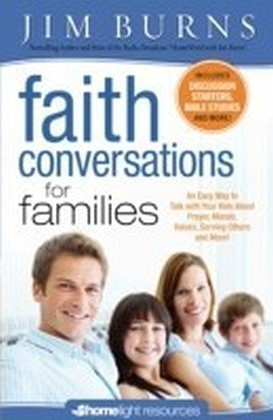 Faith Conversations for Family (Homelight Resources)