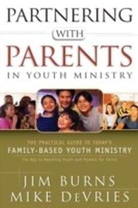 Partnering with Parents in Youth Ministry