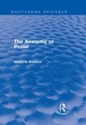 Anatomy of Prose (Routledge Revivals)