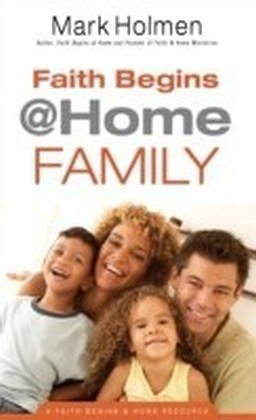 Faith Begins @Home Family (Faith Begins@Home)
