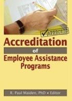 Accreditation of Employee Assistance Programs