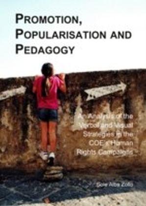 Promotion, Popularisation and Pedagogy