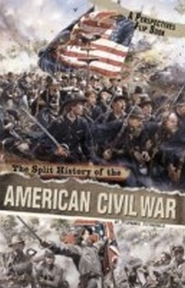 Split History of the American Civil War