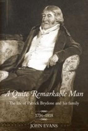 Quite Remarkable Man