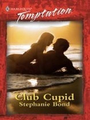 Club Cupid (Mills & Boon Blaze)