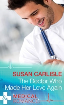 Doctor Who Made Her Love Again (Mills & Boon Medical) (Heart of Mississippi - Book 1)