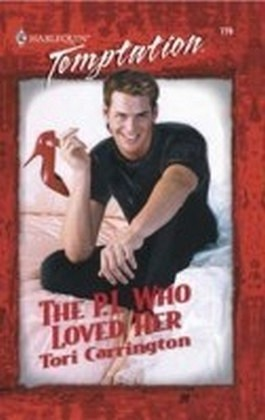 P.I. Who Loved Her (Mills & Boon Blaze)
