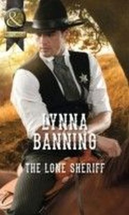 Lone Sheriff (Mills & Boon Historical)